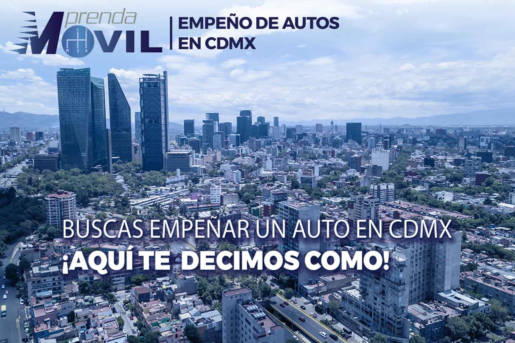 EMPEÑO DE AUTOS EN CDMX